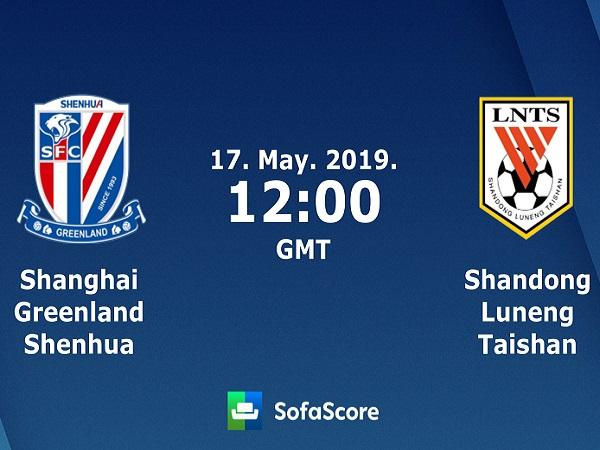 Dự đoán Shanghai Shenhua vs Shandong Luneng, 19h00 ngày 17/05/2019