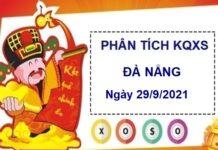 Phân tích KQXSDNG ngày 29/9/2021 chốt số Đà Nẵng
